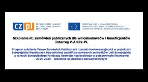 Szkolenie nt. zamówień publicznych dla wnioskodawców i beneficjentów Interreg V-A RCz-PL